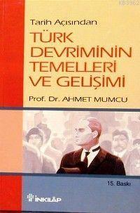 Türk Devriminin Temelleri ve Gelişimi