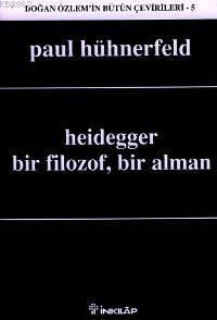 Heidegger; Bir Filozof, Bir Alman