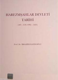 Harezmşahlar Devleti Tarihi 485-618/1092-1221)