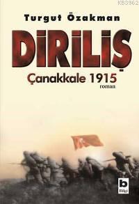 Diriliş; Çanakkale 1915