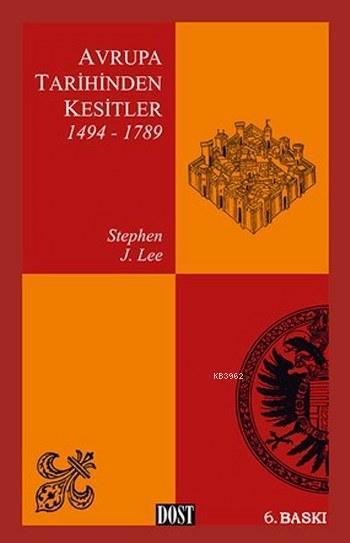 Avrupa Tarihinden Kesitler 1494-1789