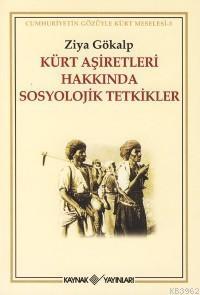 Kürt Aşiretleri Hakkında Sosyolojik Tetkikler