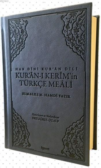Kur'an-ı Kerim'in Türkçe Meali; Hak Dini Kur'an Dili