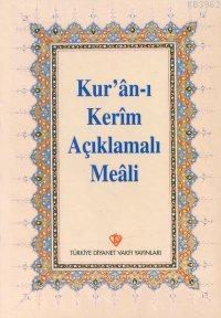 Kur'an-ı Kerim Açıklamalı Meali (Hafız Boy Arapçasız)