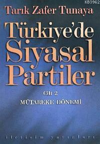 Türkiye'de Siyasal Partiler Cilt 2; Mütareke Dönemi