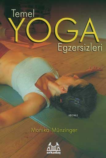 Temel Yoga Egzersizleri