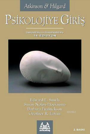 Psikolojiye Giriş 14.Edisyon; Atkinson & Hilgard