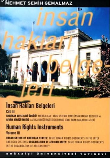 İnsan Hakları Belgeleri Cilt: 3; Amerikan Devletleri Örgütü, Afrika Birliği Örgütü