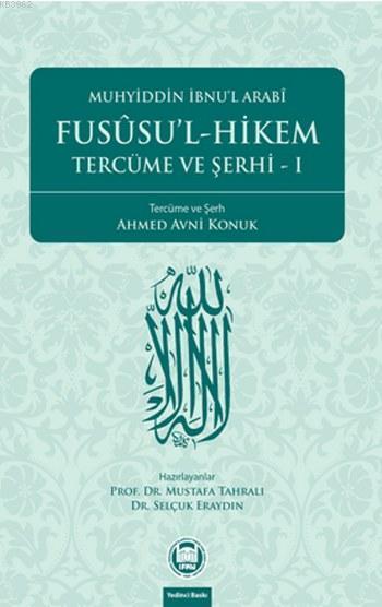 Fusûsu'l-Hikem Tercüme ve Şerhi 1