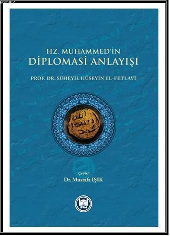 Hz. Muhammed'in Diplomasi Anlayışı