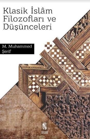 Klasik İslam Filozofları ve Düşünceleri