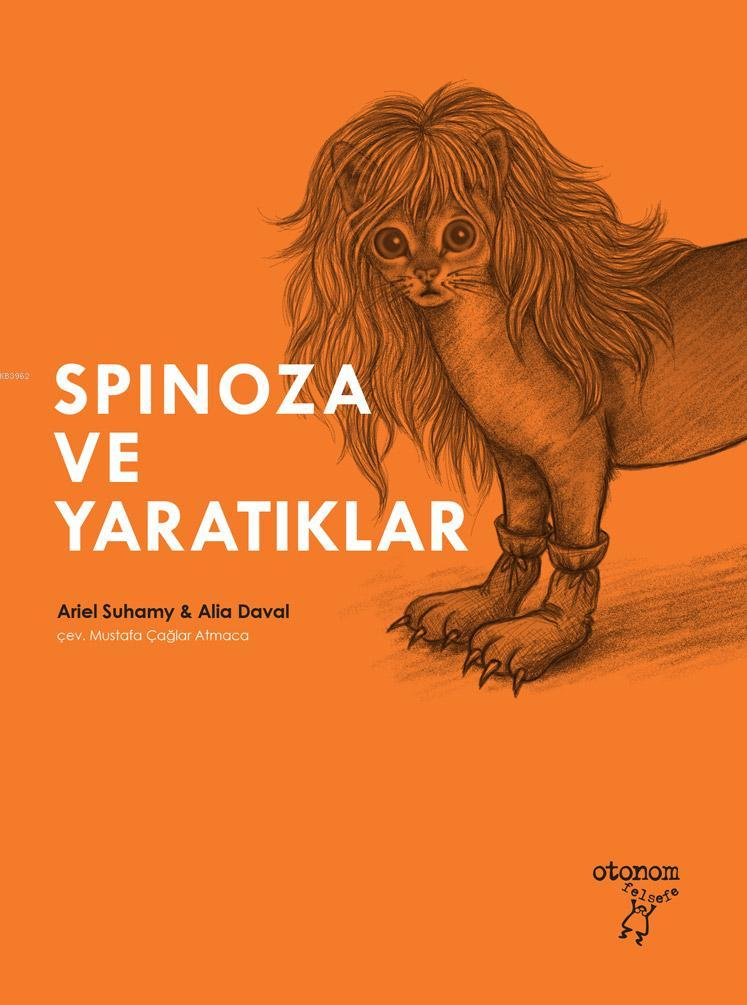 Spinoza ve Yaratıklar