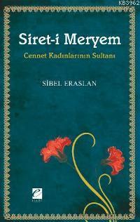 Siret-i Meryem; Cennet Kadınlarının Sultanı