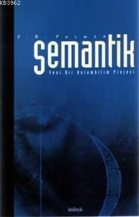 Semantik; Yeni Bir Anabilim Projesi