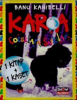 Kar'a Çocuklara Şarkılar(Kitap + Kaset)