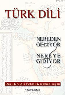 Türk Dili Nereden Geliyor Nereye Gidiyor