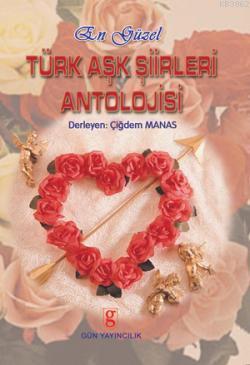 En Güzel Türk Aşk Şiirleri Antolojisi