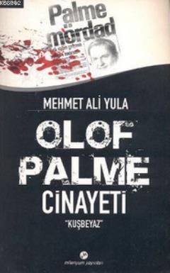 Olof Palme Cinayeti (Kuşbeyaz)