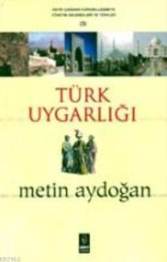 Türk Uygarlığı