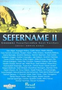 Sefername II; Günümüz Yazarlarından Gezi Yazıları