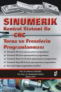 Sinumerik Kontrol Sistami İle| Cnc Torna ve Frezelerin Proglamlanması