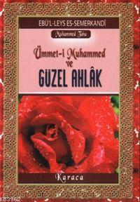Ümmet-i Muhammed ve Güzel Ahlâk