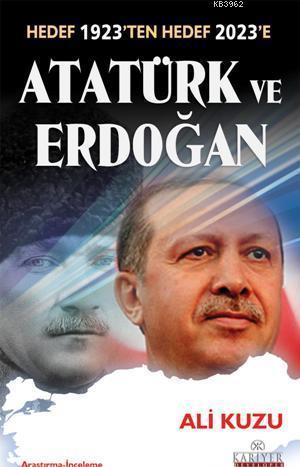 Hedef 1923ten Hedef 2023e Atatürk ve Erdoğan