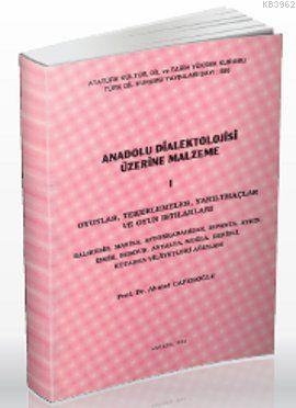 Anadolu Dialektolojisi Üzerine Malzeme 1