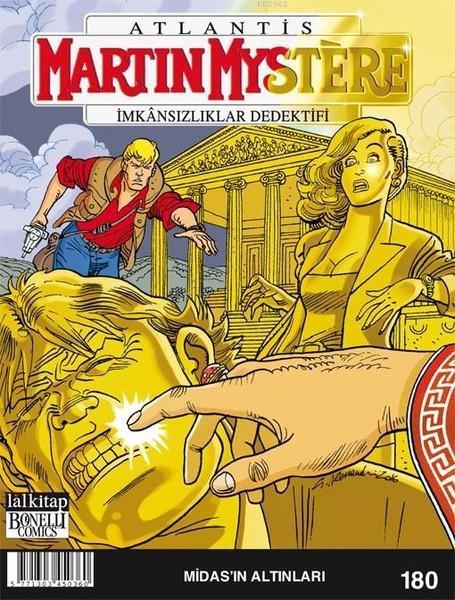 Martin Mystere Sayı 180; Midas'ın Altınları