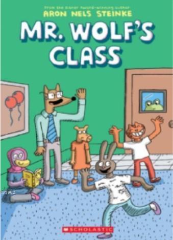 Mr. Wolf's Class Mr. Wolf's Class