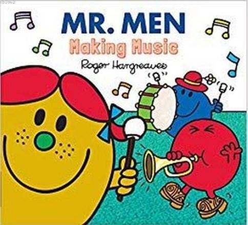 Mr. Men Making Music (Mr. Men & Little Miss Everyday)