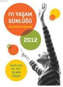 İyi Yaşam Günlüğü 2012
