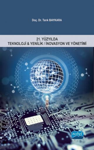 21.Yüzyılda Teknoloji & Yenilik/İnovasyon ve Yönetimi