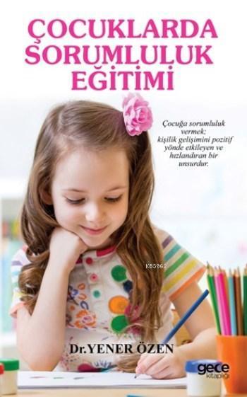 Çocuklarda Sorumluluk Eğitimi