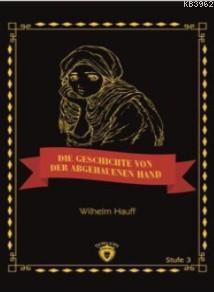 Die Geschichte Von Der Abgehauenen Hand; Stufe 3