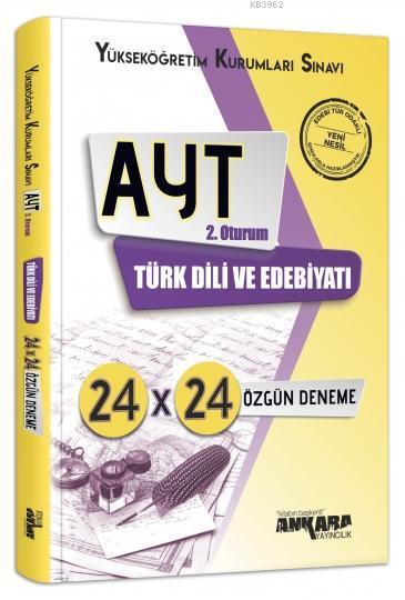 Ankara Yayınları AYT Türk Dili ve Edebiyatı 24x24 Özgün Deneme Ankara