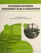 Fen Bilimleri Sınıflarında Biçimlendirici Ölçme ve Değerlendirme Fen Bilimleri Öğretmeni Mesleki Gelişim ve Yaşam Boyu Öğrenme Serisi 1