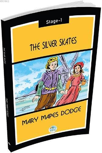 The Silver Skates - Mary Mapes Dodge; Stage-1