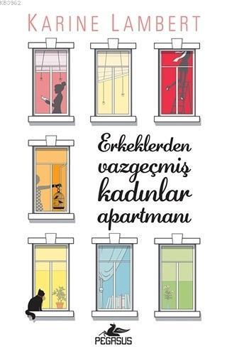 Erkeklerden Vazgeçmiş Kadınlar Apartmanı