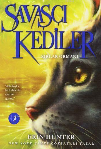 Savaşçı Kediler; Sırlar Ormanı