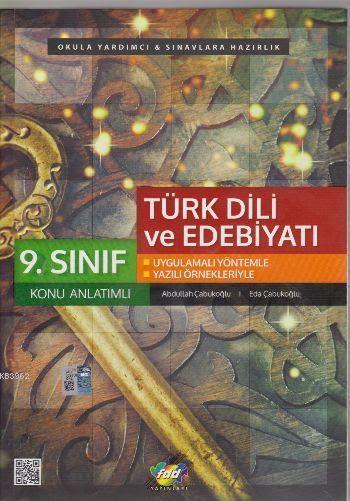 9. Sınıf Türk Dili ve Edebiyatı Konu Anlatımlı; Uygulamalı Yöntemle - Yazılı Örnekleriyle