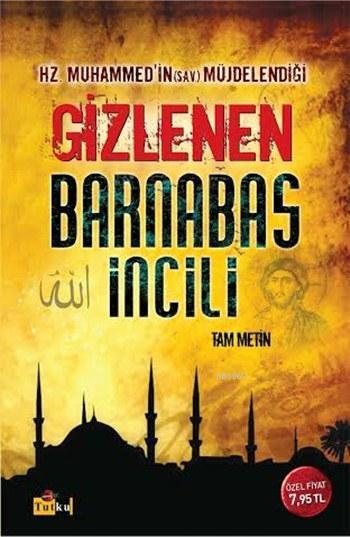 Barnabas İncili; Hz. Muhammed'in Müjdelendiği Yasak İncil