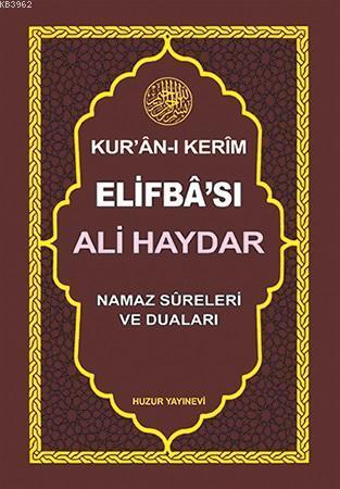 Ali Haydar Kur'an-ı Kerim Elifba'sı; Namaz Sureleri ve Duaları