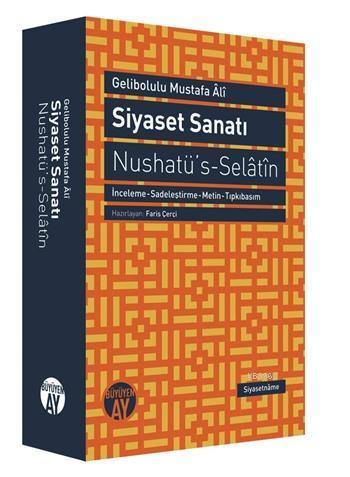 Siyaset Sanatı; Nushatü's Selatin