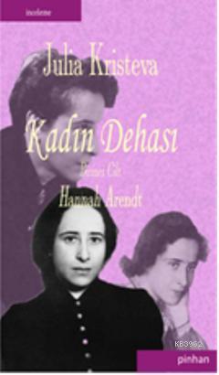 Kadın Dehası; Hannah Arendt
