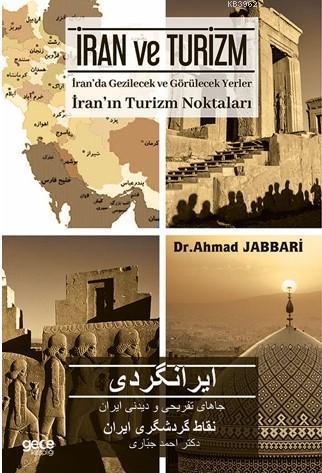 İran ve Turizm; İran'da Gezilecek ve Görülecek Yerler