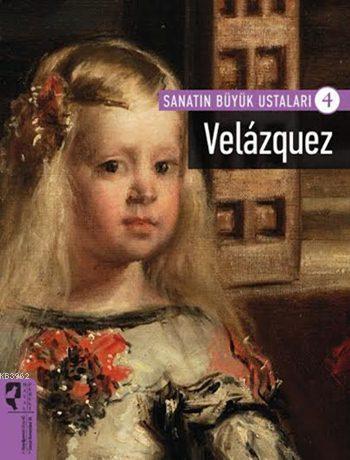 Sanatın Büyük Ustaları 4: Velazquez
