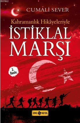 Kahramanlık Hikayeleriyle İstiklal Marşı