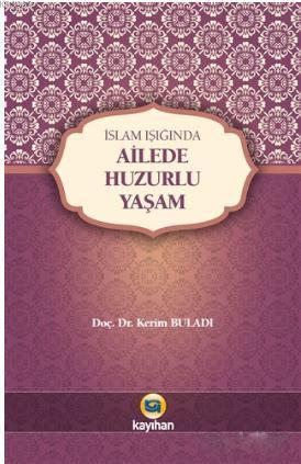İslam Işığında Ailede Huzurlu Yaşam