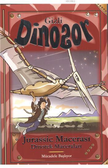 Gizli Dinozor - Jurassic Macerası; Dinotek Maceraları